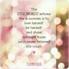Quotes For Strong Women Interesting Be Yorself Love Yourself You R Worth It Quotes Pinterest