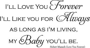 I Ll Love You Forever Quotes Fascinating Download I Ll Love You Forever Quote Ryancowan Quotes