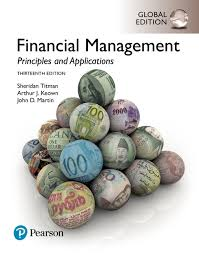 Finnacial Management Financial Management Principles And Applications Global Edition