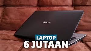 Harga harga termahal dengan spek tertinggi berada dalam kisaran harga 17 jutaan. Laptop 6 Jutaan Terbaik Dan Terbaru