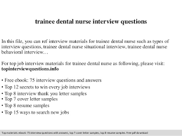 Dental Nurse Cover Letters Trainee Dental Nurse Interview Questions