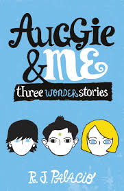 hi res cover auggie me three wonder stories