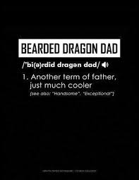 Bearded Dragon Dad Definition Graph Paper Notebook 1 2