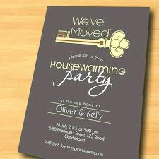 Housewarming Funny Invitations Best Housewarming Invitation Wording Ideas On Card Design Free House