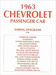 1963 chevy wiring diagram manual reprint impala, ss bel air Of Light Switch Wiring Diagram For 1963 Chevy 1963 chevy wiring diagram manual reprint impala, ss bel air biscayne chevrolet amazon com books