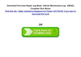 Auto Repair Log Book Vehicle Maintenance Log Read