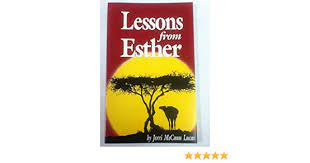 Lessons From Esther: Lucas, Jerry McCann: 9780891374596: Amazon.com: Books