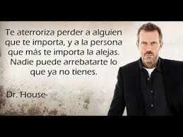 Quotes About Houses 100 best Dr House images on Pinterest Gregory house Quotes and Words 99