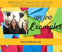 Graduation Thank You Note Thank You Note Examples For Graduation Gifts With Tips And