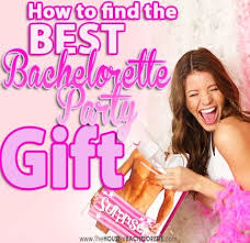 how to choose the best bachelorette party gift