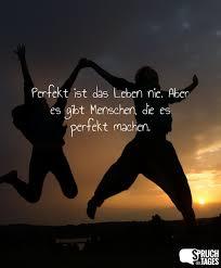 Perfekt Ist Das Leben Nie Aber Es Gibt Menschen Die Es Perfekt Machen