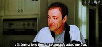 Kevin Spacey American Beauty Quotes Best of Movies Sad Kevin Spacey GIF On GIFER By Adolis