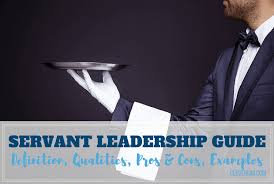 servant leadership guide definition qualities examples and more