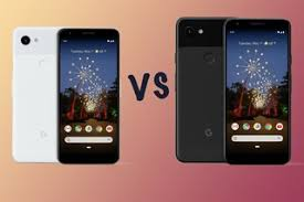 Pixel Phone Size Chart Google Pixel 3a Vs 3a Xl Features And Differences Compared