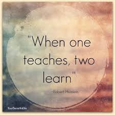 Quotes About Learning Interesting I Am A Student As Well As A Teacherwith Gratitude To All Who Have