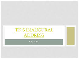 turning your essay into a speech ppt  2 jfk s inaugural address