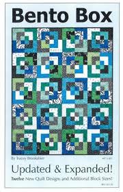 Brookshier Design Studio Bento Box Updated And Expanded Quilt Pattern Fat Quarter Friendly 12 Top Variation Designs Designer S Tracey Brookshier By Brookshier Design