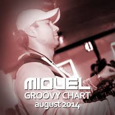 Music Charts August 2014 Groovy Chart August 2014 By Miquel Tracks On Beatport