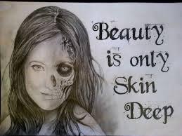 beauty is only skin deep by dominicdurrell on beauty is only skin deep by dominicdurrell
