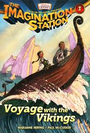 adventures in odyssey the imagination station 1 voyage with the vikings marianne hering paul mccusker 9781589976276 book