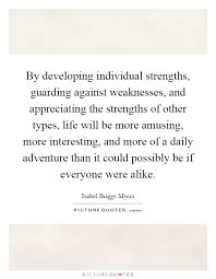 Individual Strengths By Developing Individual Strengths Guarding Against Weaknesses