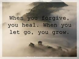 Quotes On Forgiveness Amazing When You Forgive