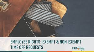 Holiday Request Form Cool Employee Rights Time Off Requests For Exempt Vs NonExempt Workology