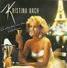 Bildergebnis f?r Album Kristina Bach Er Schenkte Mir Den Eiffelturm