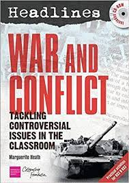 Headlines: War and Conflict: Teaching Controversial Issues: marguerite-heath:  9781408113578: Amazon.com: Books