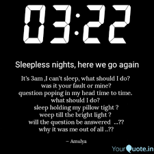 Its 3am I Cant Sleep Quotes Writings By Bharathwajaa