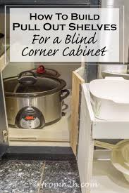 How To Build Pull Out Shelves For A Blind Corner Cabinet Part 1