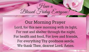 Have A Blessed Friday Everyone Pictures Photos And Images For