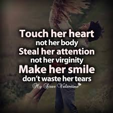 Beautiful Quotes That Touch The Heart Best of Touch Her Heart Not Her Body Picture Quotes Mydearvalentine