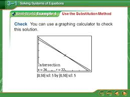 check you can use a graphing calculator to check this solution