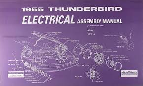 55 thunderbird wiring schematic wiring diagram 1955 ford thunderbird wiring diagram wiring diagram perf ce 1955 ford thunderbird electrical assembly manual reprint 1955