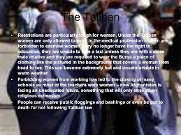 a lesson on the history and culture of ppt  the taliban restrictions are particularly tough for women
