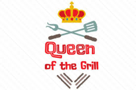 Finally, he is an official grill master! Queen Of The Grill Svg Cut Files Download Best Free 17235 Svg Cut Files For Cricut Silhouette And More