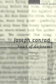 joseph conrad heart of darkness essays articles reviews by joseph conrad heart of darkness essays articles reviews by nicolas tredell