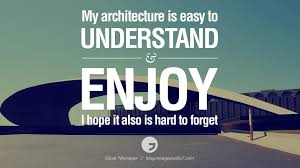 28 Inspirational Architecture Quotes by Famous Architects and Interior  Designers | miragestudio7 | Pinterest | Architecture quotes, Famous  architects and ...