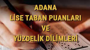 Adana lise taban puanları 2021! Adana LGS yüzdelik dilimleri ve taban  puanları - Haberler
