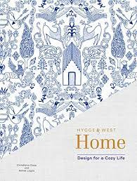 Hygge & West Home: Design for a Cozy Life eBook: Coop, Christiana, Lagos, Aimee,  Carriere, James: Amazon.in: Kindle Store