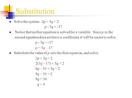 substitution solve the system 2p 3q 2 p 3q 17
