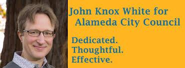 John Knox White for Alameda City Council 2022