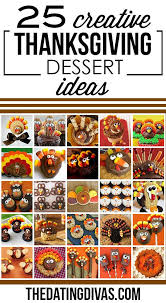 Best creative thanksgiving desserts from 45 easy thanksgiving crafts ideas to gift someone special.source image: 40 Cute Thanksgiving Food Ideas The Dating Divas Creative Thanksgiving Dessert Thanksgiving Desserts Kids Thanksgiving Snacks