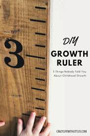 How To Create Your Own Wooden Growth Chart Ruler To Track