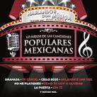 Hablando Con Música: Lo Mejor De Las Canciones Populares Mexicanas