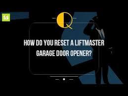 reset liftmaster garage doorHow Do You Reset A Liftmaster Garage Door Opener  YouTube