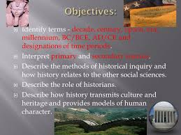lesson why study history ppt video online  objectives identify terms decade century epoch era millennium bc