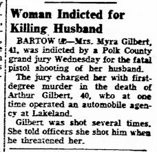 Myra Gilbert Indicted for murder - Newspapers.com