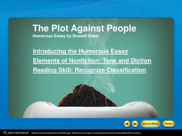 ppt the plot against people humorous essay by russell baker the plot against people humorous essay by russell baker